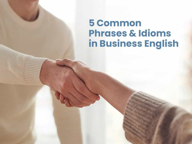Learn common Phrases and Idioms in Business English